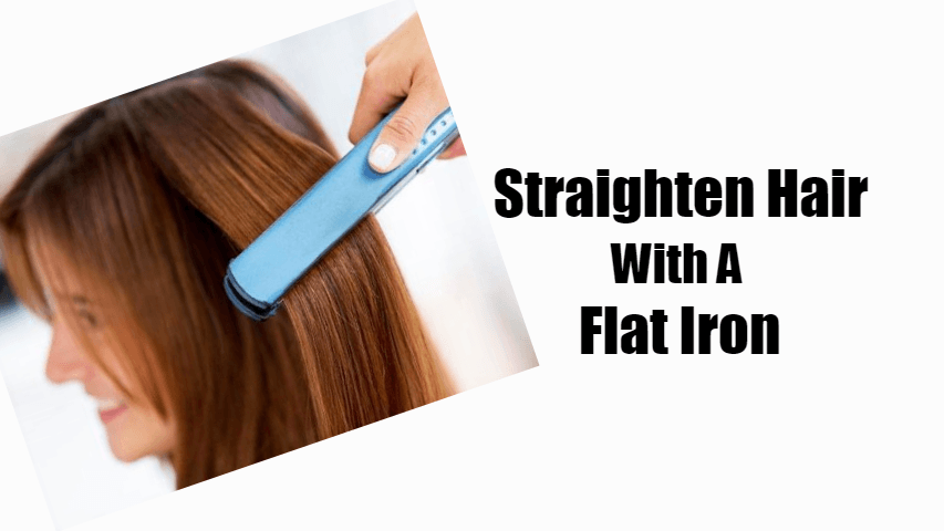 How-To-Straighten-Hair-With-A-Flat-Iron