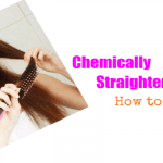 Chemically Straightened Hair! How to Revive?